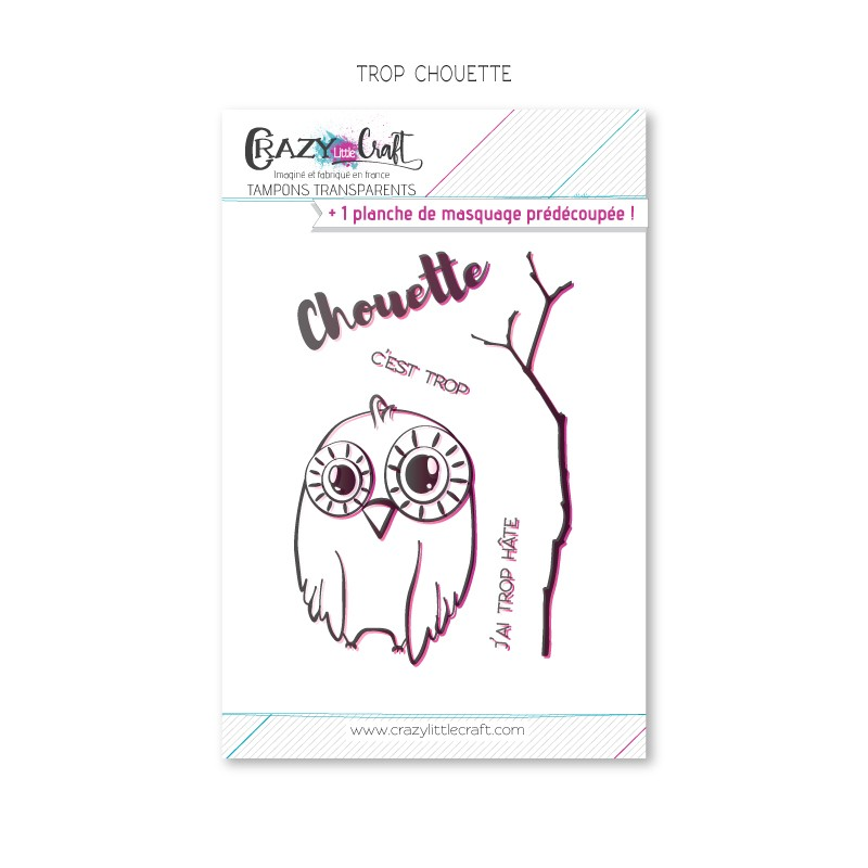 Trop chouette - Planche de tampons transparents photopolymère pour scrapbooking - Crazy Little Craft